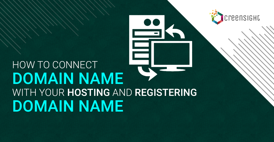 How To Connect Domain Name With Your Hosting and Registering Domain Name