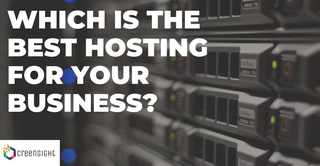 Types Of Hosting – Which Is The Best Hosting For Your Business?