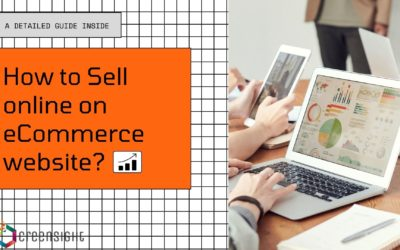 How to Sell Online by Developing an eCommerce Website?