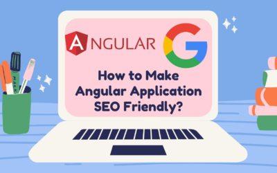 How to Make Angular Application SEO Friendly?